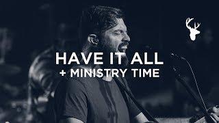 Have It All + Ministry - Josh Baldwin | Bethel Worship