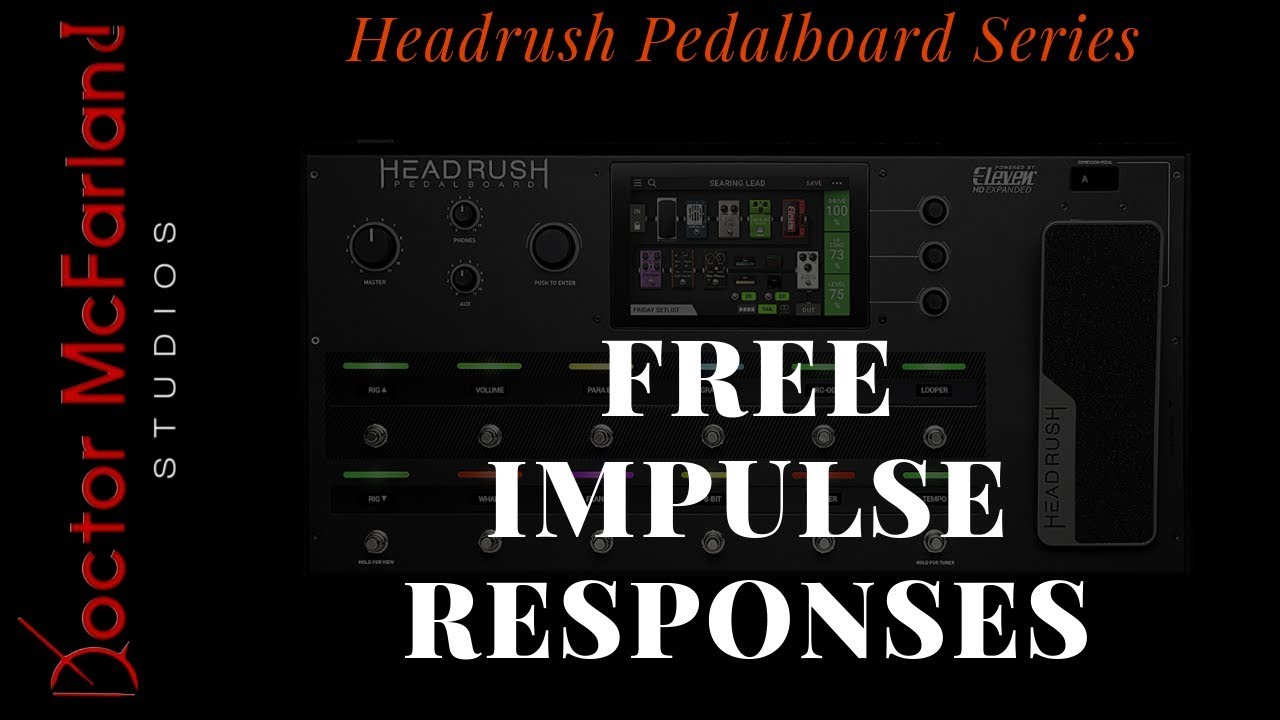 Where to find FREE Impulse Responses | Headrush Pedalboard Series