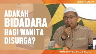 adakah bidadara untuk wanita solehah ketika disurga,  Ustadz Firanda Andirdja, MA