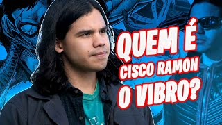 "The flash -  Quem é vibro ""Cisco Ramon"""