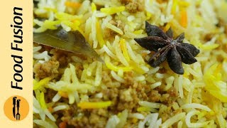 Beef Keema Briyani Recipe  By Food Fusion