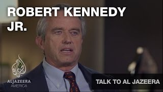 Robert Kennedy Jr - Talk to Al Jazeera