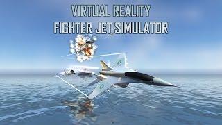 Unity3D | Virtual Reality Fighter Jet Simulator | Teaser Trailer