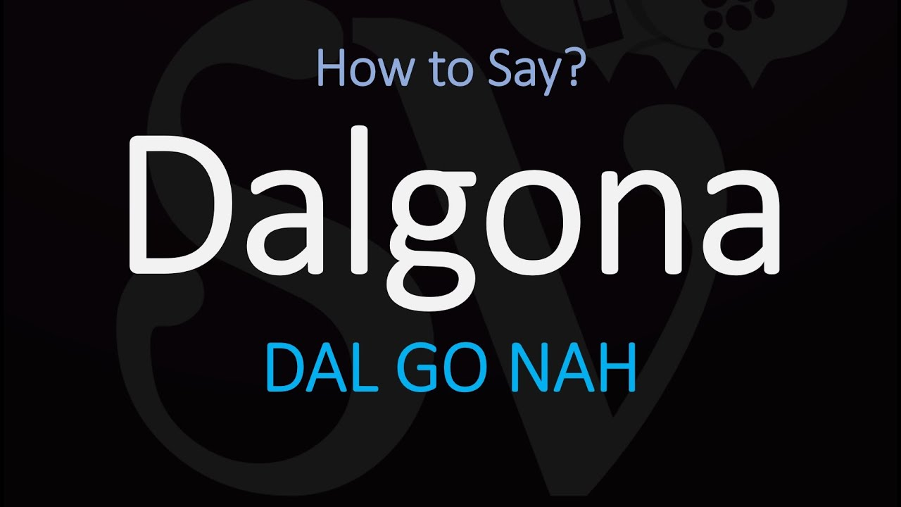 Dalgona Pronunciation How To Pronounce Dalgona Coffee Youtube