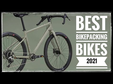 Download The 13 BEST Bikepacking Bikes For 2021!