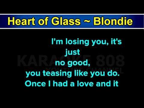 Heart Of Glass ~ Blondie Karaoke Version ~ Karaoke 808