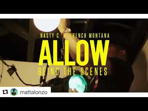Nasty_C - Allow (Official Video) ft French Montana BEHIND THE SCENES.