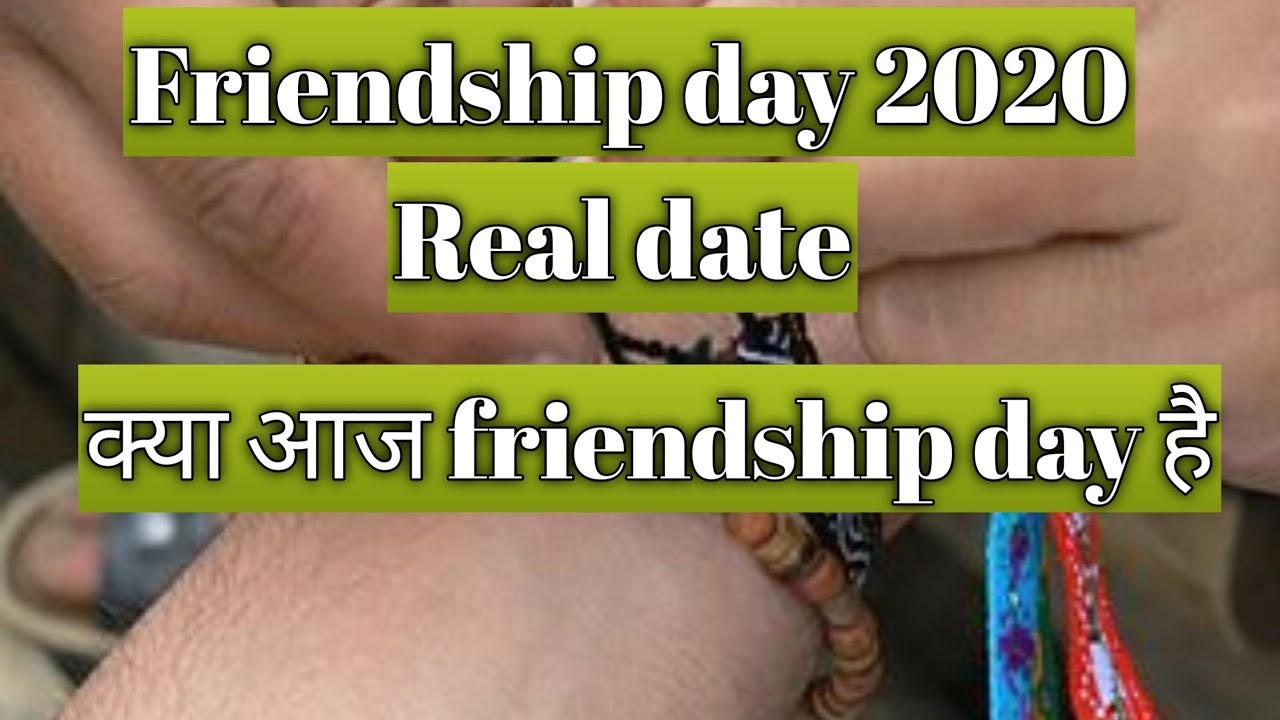 When is Friendship Day 2020? July 30 or August 2