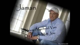 Jaman - Ik Neem Afscheid Van Dit Leven Met Jou