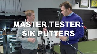Master Tester: Sik Putters, with Nick Faldo