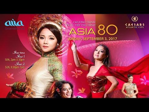 Asia 80 - Celebrations tại Ceasars Atlantic City | Ngày 03 Tháng 9 Năm 2017 | Đặt vé: 714.636.3002