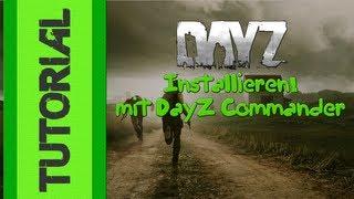 [How To] DayZ Mod [v. 1.7.7.1] für Arma 2 installieren - Schnell & Einfach [DayZCommander] [Deutsch]