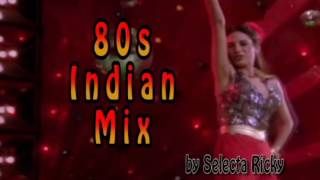 80s Indian Dance Mix by Selecta Ricky