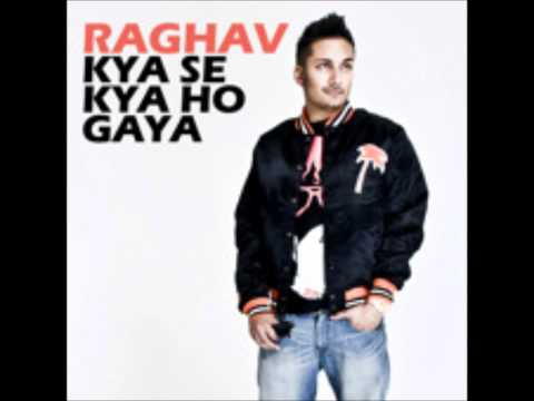 Kya Se Kya Ho Gaya  NEW Single  Raghav lyrics in description