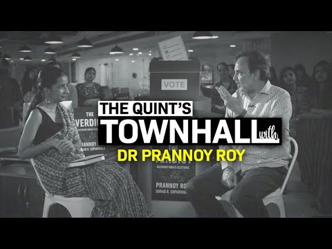 '2019 is Not a National Election': Town Hall with Dr Prannoy Roy