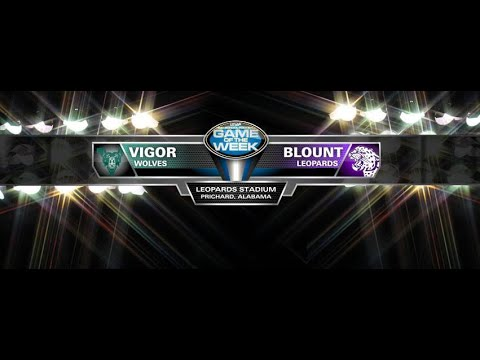 GAME OF THE WEEK - Vigor vs. Blount (2017 Week 1)