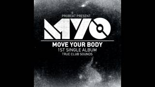 Myo - Move Your Body (Original Mix)