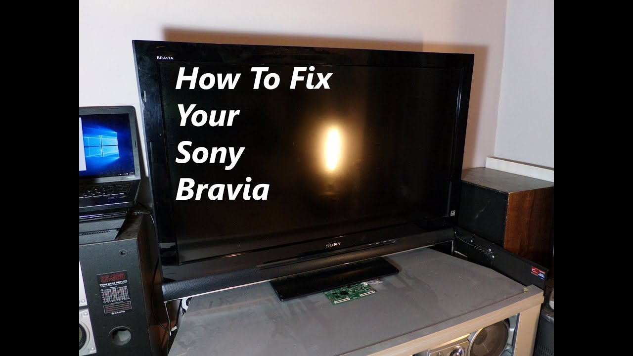 Sony Bravia Lcd Led Tv Repair Step By Steps By Electric Point