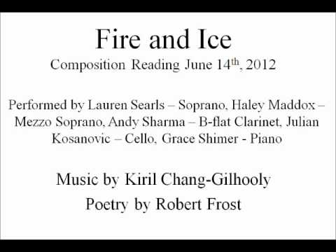 Fire and Ice - Music by Kiril Chang-Gilhooly