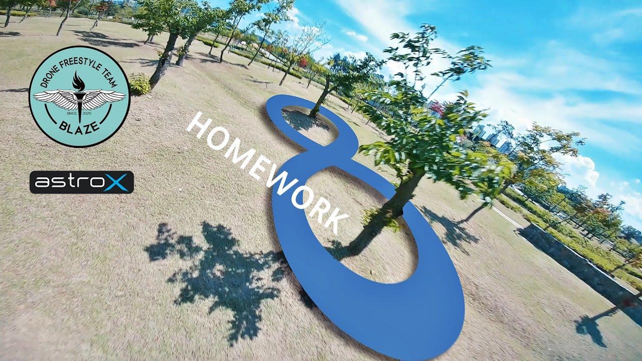 Team BLAZE Homework | 맹연습 | 숙제검사 | 8자비행 | Practice | Rotor idiot | AstroX x5 Johnny FPV edition