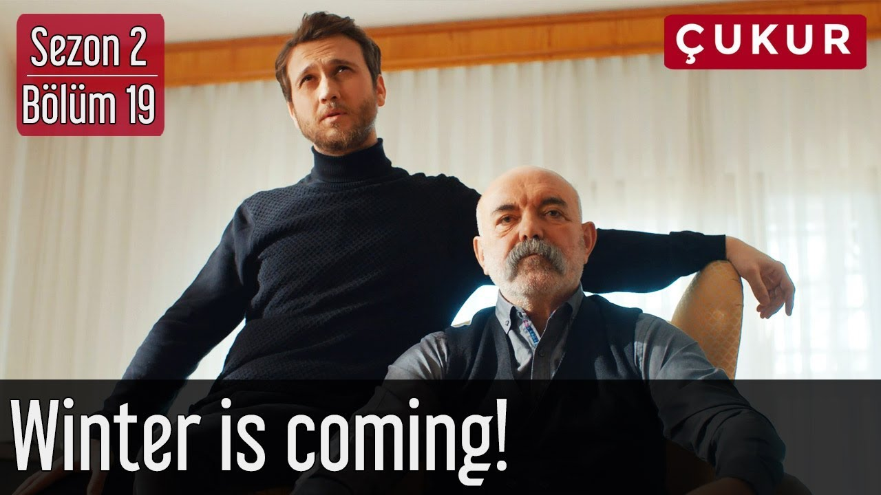 Download Çukur 2.Sezon 19.Bölüm - Winter Is Coming!