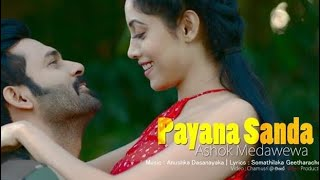 Payana Sanda Me Raye - Ashok Medawewa Officla Music Video