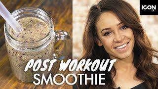 Danielle Peazer's Post Workout Smoothie