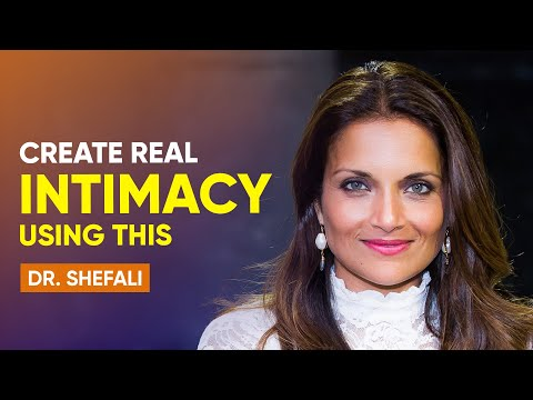 How to Create Conscious Intimacy In Your Relationship | Dr. Shefali