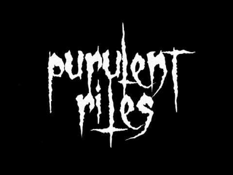 Purulent Rites - Tools to prepare