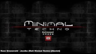 Koen Groeneveld Jezzika Matt Minimal Remix Abzolut