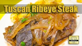 Tuscan Ribeye Steak