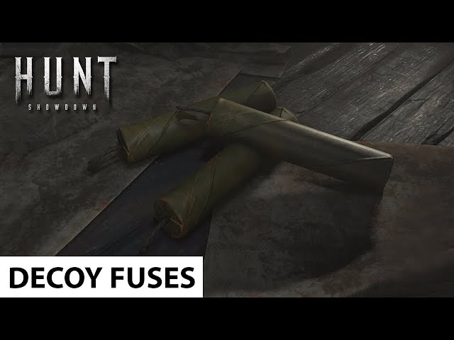 Decoy Fuses in Hunt: Showdown