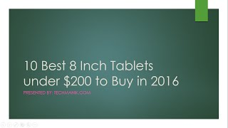 10 Best 8 Inch Tablets Under $200 to Buy in 2017