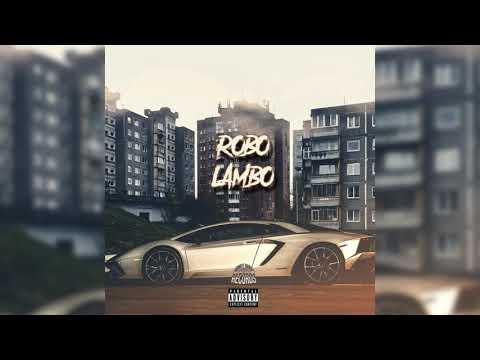 ROBO - LAMBO (audio 2019) mp3