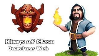 Clash of clans - Kings of Clash ( Quantums Web )