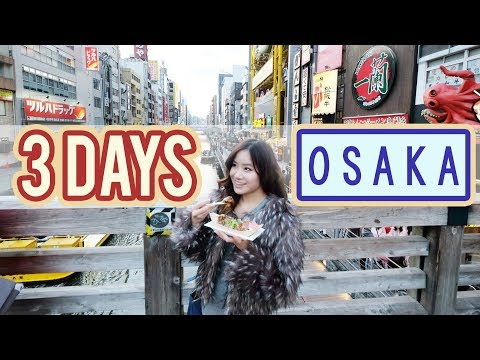 3 Day Trip to Osaka & Nara | JAPAN Vlog