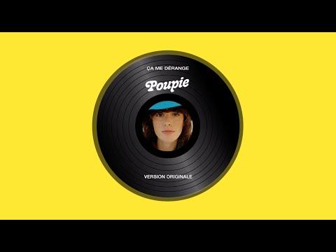 Youtube: Poupie – Ça me dérange (Version Originale)