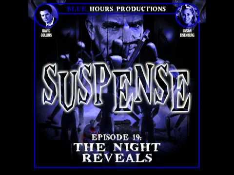 SUSPENSE #19: 'The Night Reveals'