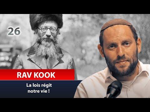 RAV KOOK 26 - la lois régit notre vie ! Rav Eytan Fiszon
