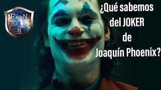 ¿Qué SABEMOS del JOKER de Joaquin Phoenix?