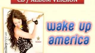 08 Wake Up America - Miley Cyrus [ Full Album Version HQ with Lyrics ]