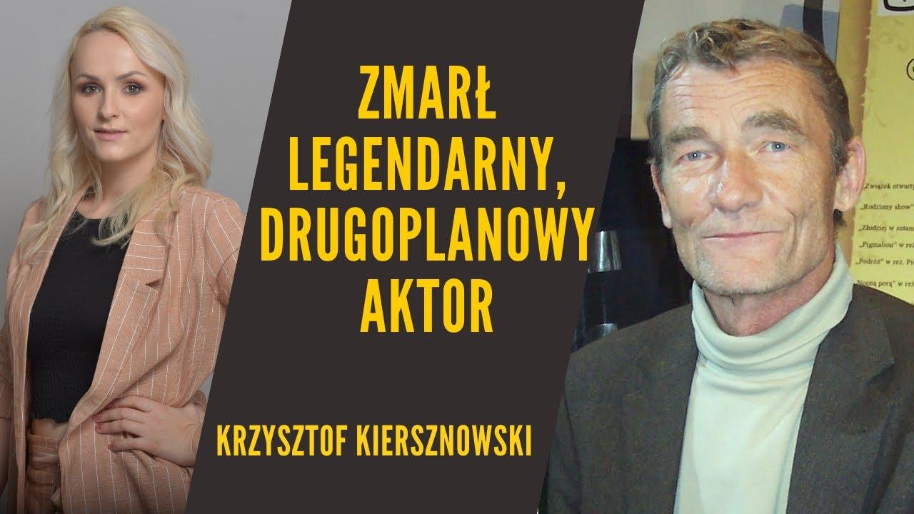 Porzucił aktorstwo z powodu miłości. Powrócił w kultowej roli - Krzysztof Kiersznowski