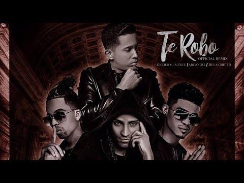 Te Robo Remix - Arcangel Ft De la Ghetto, Gigolo & La Exce (Audio Oficial)