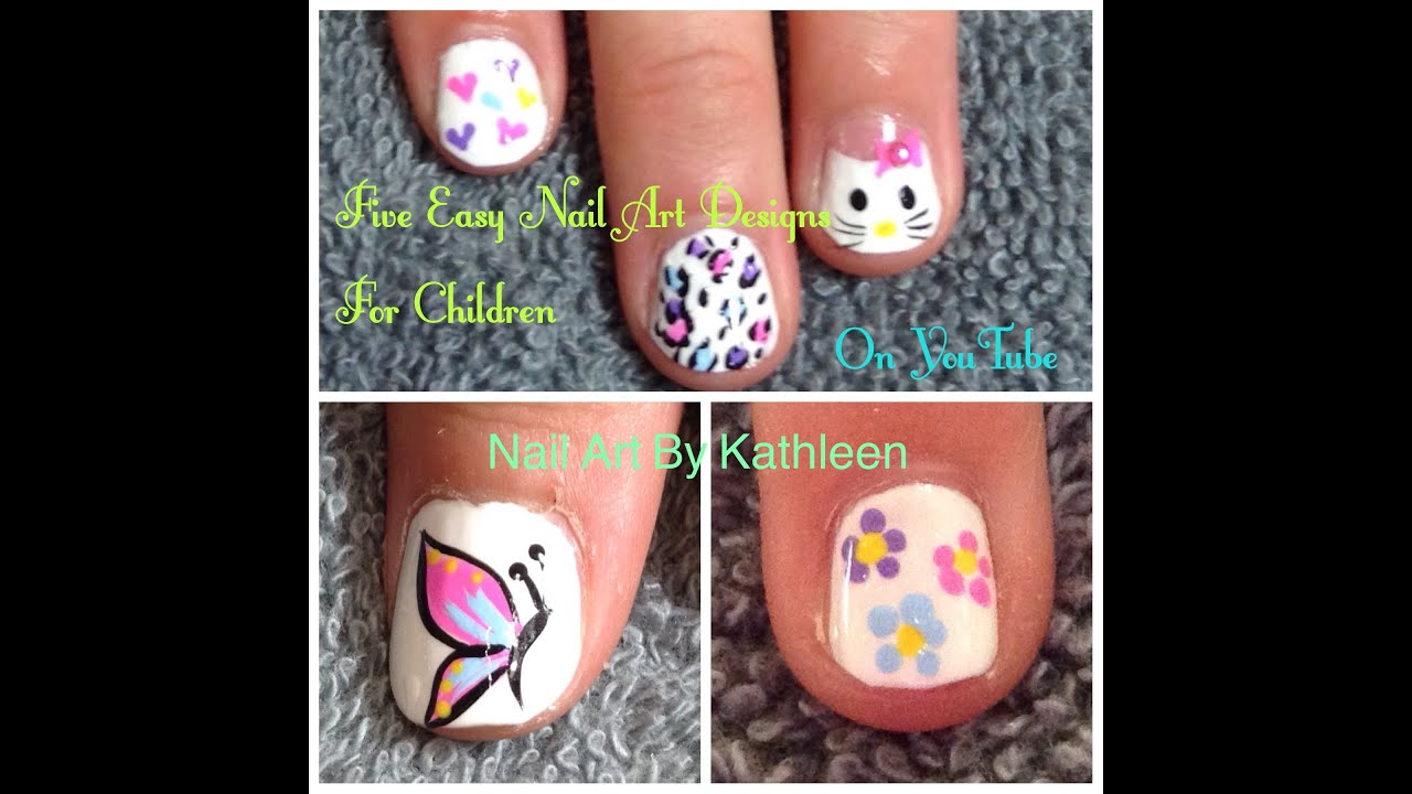 Five Easy Nail Art Designs For Children Diy Freehand Nail Art Tutorial For Kids Youtube