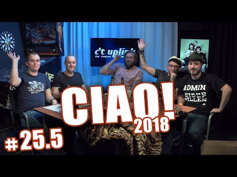 Ciao 2018 - Rückblick und Vorhersagen für 2019 | c't uplink 25.5