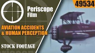 "AVIATION ACCIDENTS & HUMAN PERCEPTION   B-24 LADY BE GOOD  "" SIGNPOSTS ALOFT "" 49534"