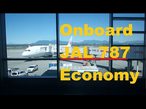 Japan Airlines | Boeing 787-8 in Economy Vancouver to Tokyo YVR-NRT