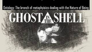 A Philosophical & Allegorical Analysis of Ghost In The Shell (Pt.1) - audio correction-