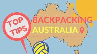 BACKPACKING AUSTRALIA TOP TIPS