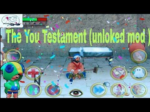 The You Testament Unloked Mod |